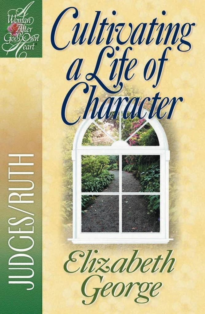 Cultivating a Life of Character als eBook