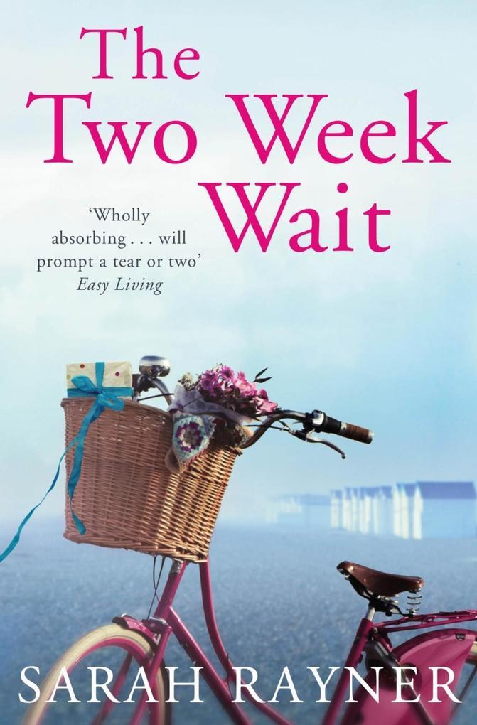 The Two Week Wait als eBook von Sarah Rayner