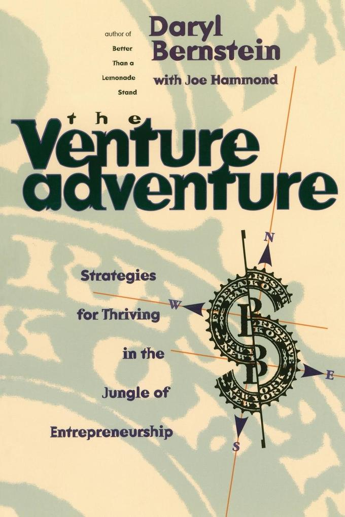 The Venture Adventure: Strategies for Thriving in the Jungle of Entrepreneurship als Taschenbuch