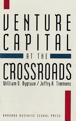 Venture Capital at the Crossroads: Fulfilling the Promise of the New Organization als Buch