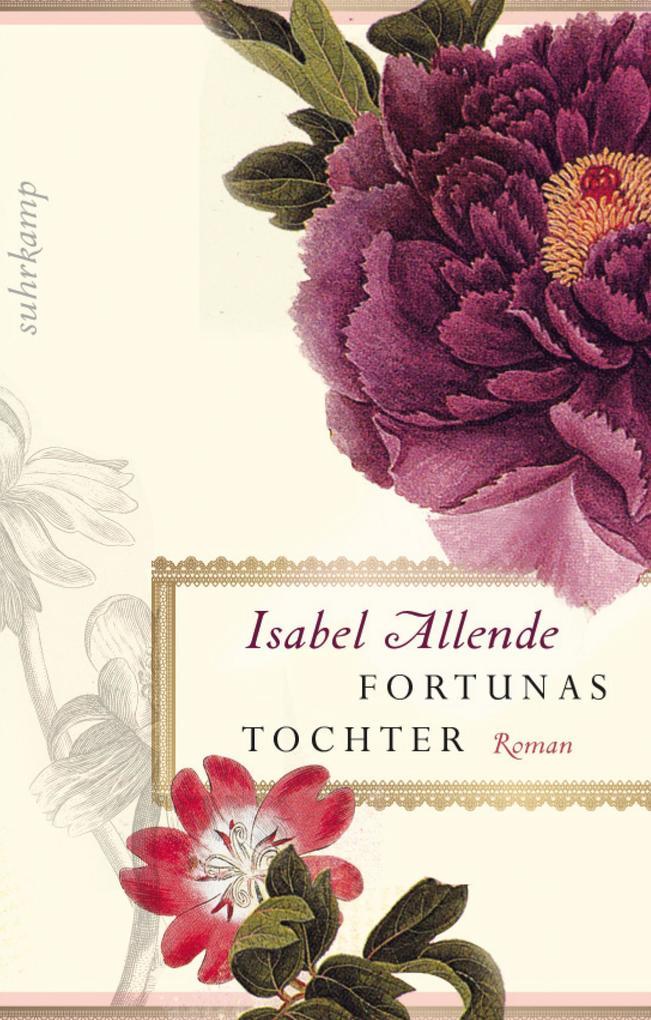 Fortunas Tochter als eBook von Isabel Allende