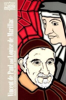 Vincent de Paul and Louise de Marillac: Rules, Conferences, and Writings als Taschenbuch