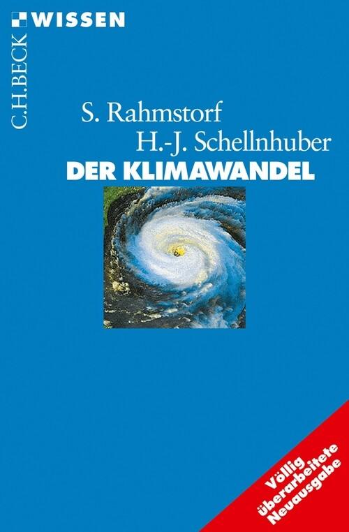 Der Klimawandel als eBook von Stefan Rahmstorf, Hans Joachim Schellnhuber