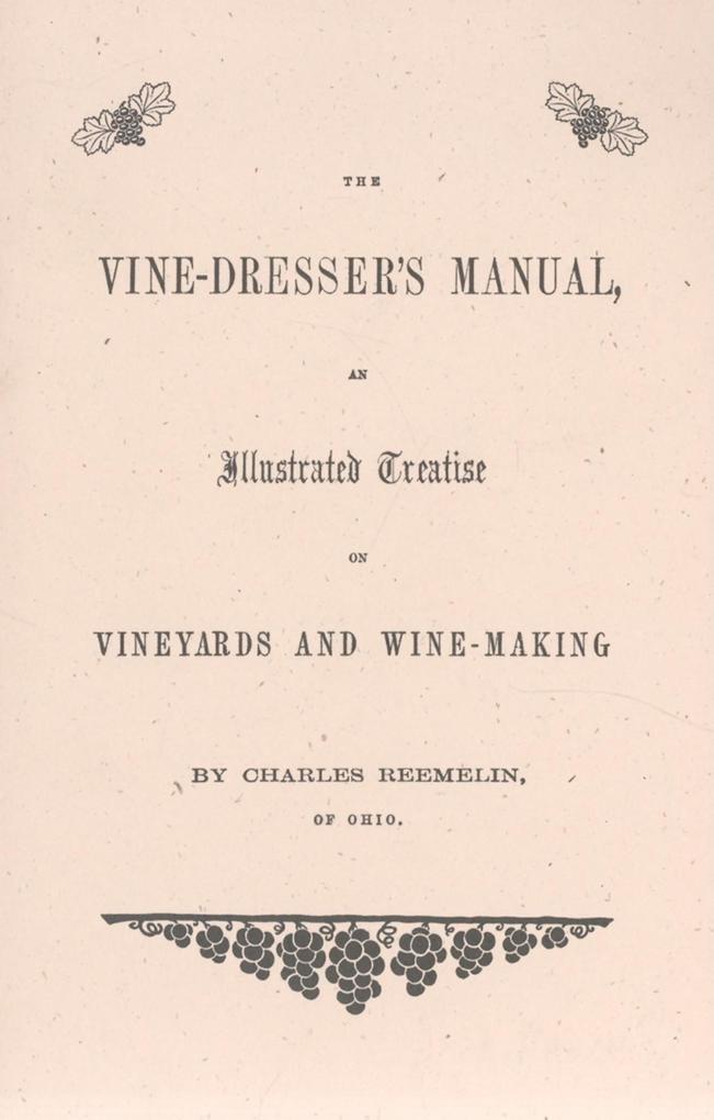 The Vine Dresser's Manual als Taschenbuch