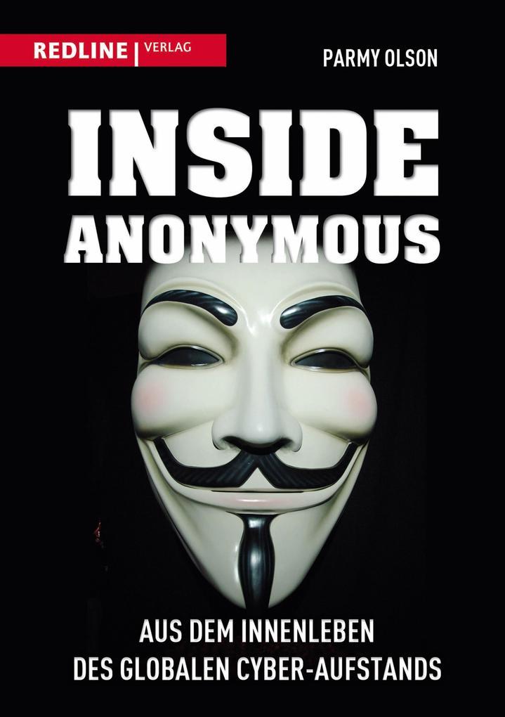 Inside Anonymous als eBook von Parmy Olson