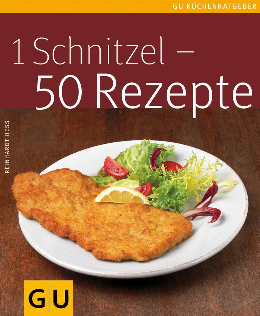 1 Schnitzel - 50 Rezepte als eBook