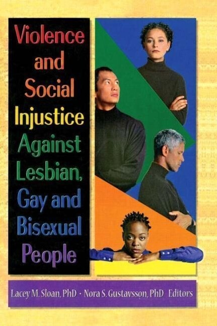 Violence and Social Injustice Against Lesbian, Gay, and Bisexual People als Taschenbuch