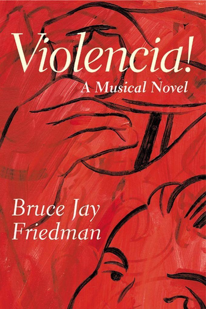 Violencia!: A Musical Novel als Taschenbuch