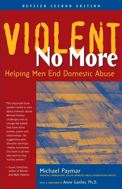 Violent No More: Helping Men End Domestic Abuse, Second Ed. als Taschenbuch
