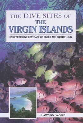 The Dive Sites of the Virgin Islands als Taschenbuch