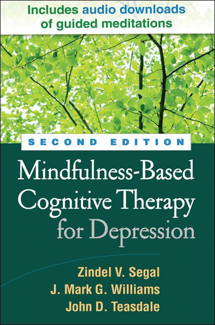 Mindfulness-Based Cognitive Therapy for Depression als Buch von Zindel V. Segal, J. Mark G. Williams, John D. Teasdale