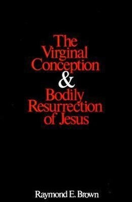 The Virginal Conception and Bodily Resurrection of Jesus als Taschenbuch
