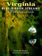 Virginia Blue-Ribbon Fly Fishing Guide als Buch