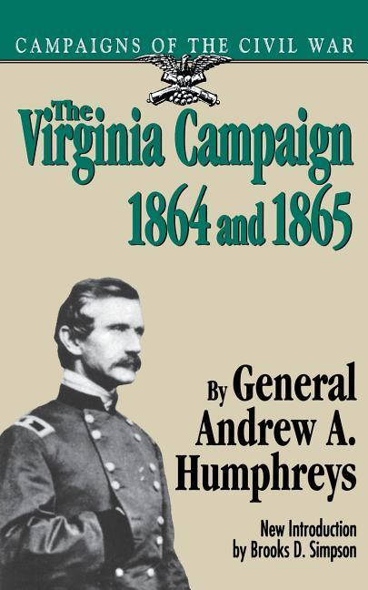 The Virginia Campaign, 1864 and 1865 als Taschenbuch