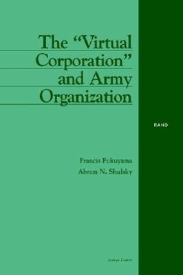 "The ""Virtual Corporation"" and Army Organization als Taschenbuch"