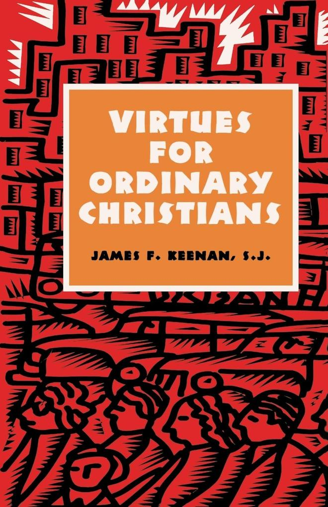 Virtues for Ordinary Christians als Taschenbuch