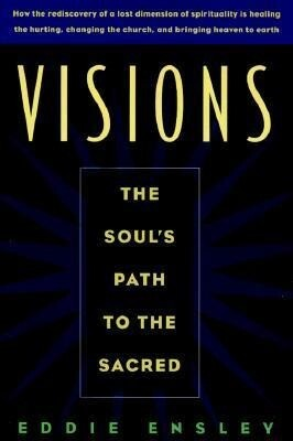 Visions: The Soul's Path to the Sacred als Buch