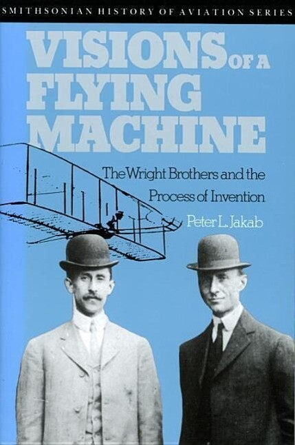 Visions of a Flying Machine: Visions of a Flying Machine als Taschenbuch