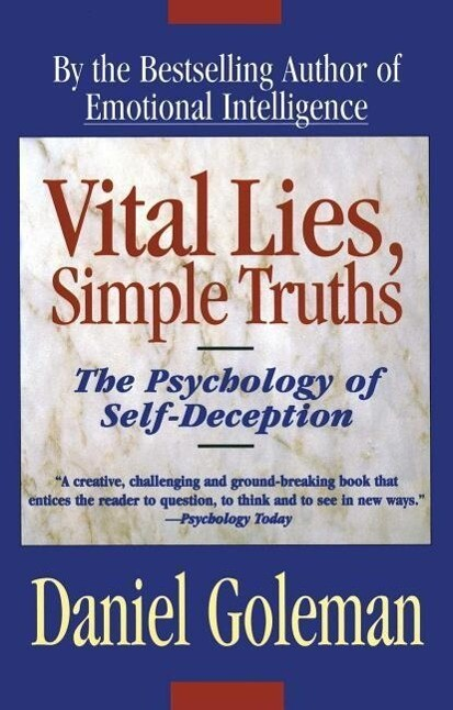 Vital Lies, Simple Truths: The Psychology of Self Deception als Taschenbuch