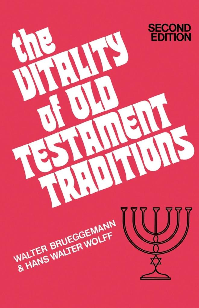 The Vitality of Old Testament Traditions als Taschenbuch