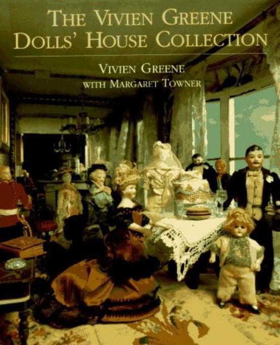 The Vivien Greene Dolls' House Collection als Buch