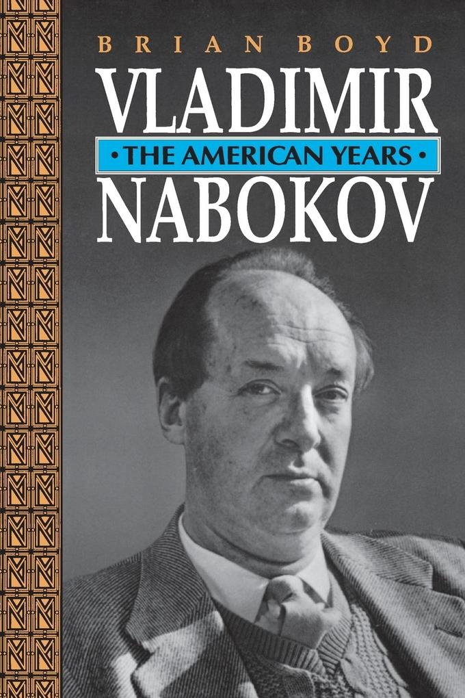 Vladimir Nabokov: The American Years als Taschenbuch