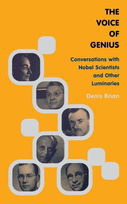 The Voice of Genius: Conversations with Nobel Scientists and Other Luminaries als Taschenbuch