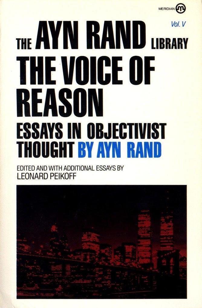 The Voice of Reason: Essays in Objectivist Thought als Taschenbuch