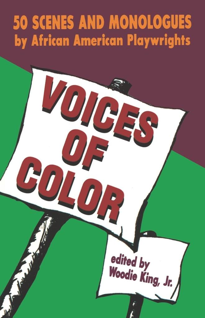 Voices of Color: 50 Scenes and Monologues by African American Playwrights als Taschenbuch