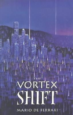 The Vortex Shift als Taschenbuch