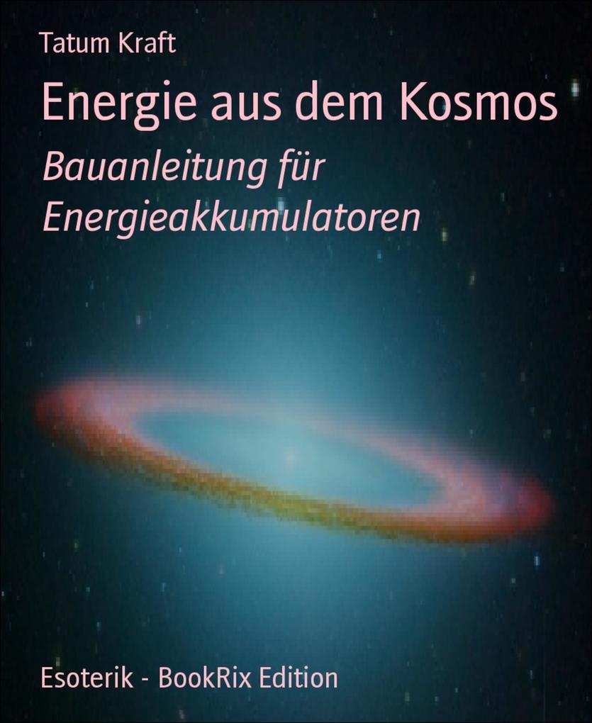 Energie aus dem Kosmos als eBook epub