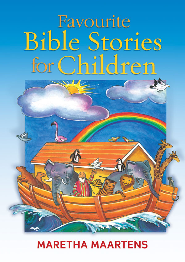 Favourite Bible Stories for Children als eBook von Maretha Maartens