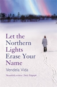 Let the Northern Lights Erase Your Name als eBook