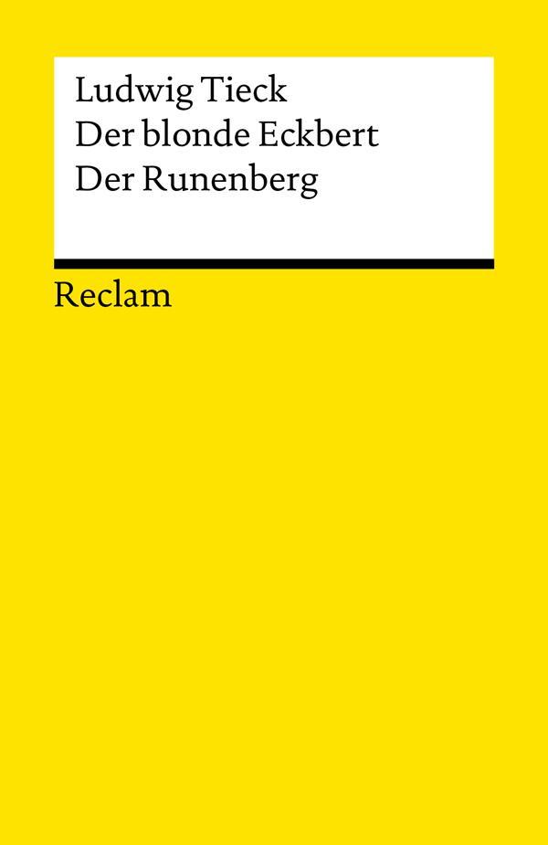 Der blonde Eckbert. Der Runenberg als eBook von Ludwig Tieck