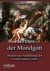 Hermes der Mondgott