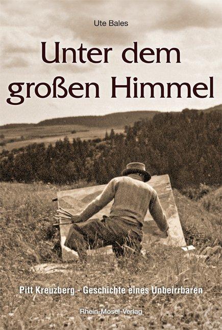 Unter dem großen Himmel als Buch von Ute Bales