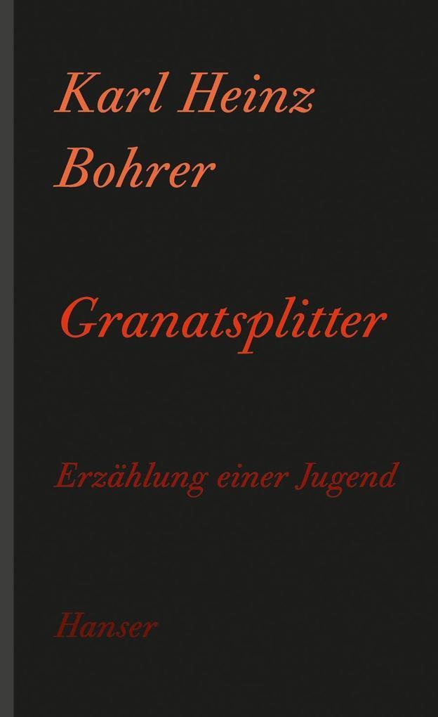 Granatsplitter als eBook von Karl Heinz Bohrer