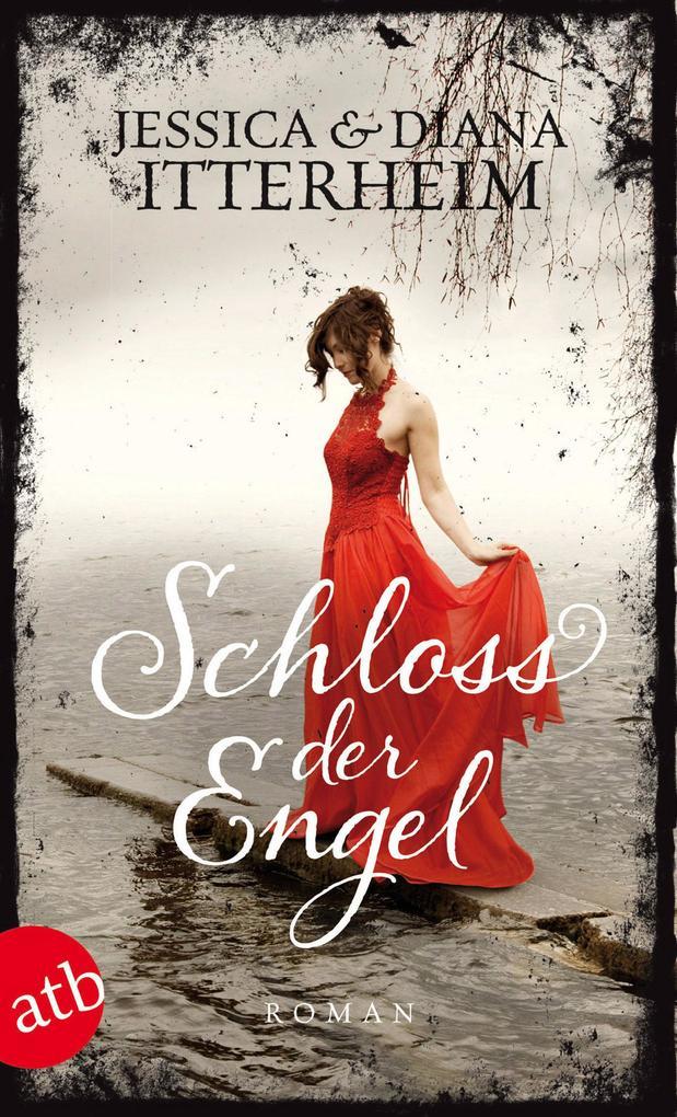 Schloss der Engel als eBook von Jessica Itterheim