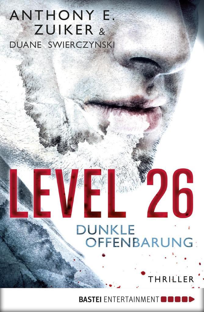 Level 26 - Dunkle Offenbarung als eBook
