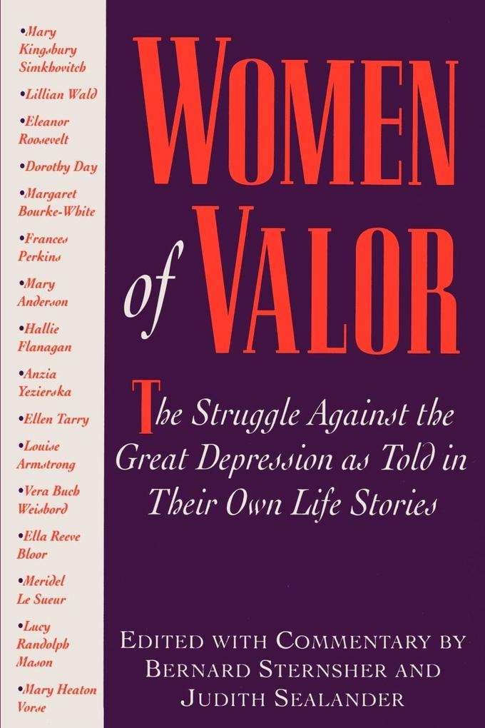 Women of Valor: The Struggle Against the Great Depression as Told in Their Own Life Stories als Taschenbuch