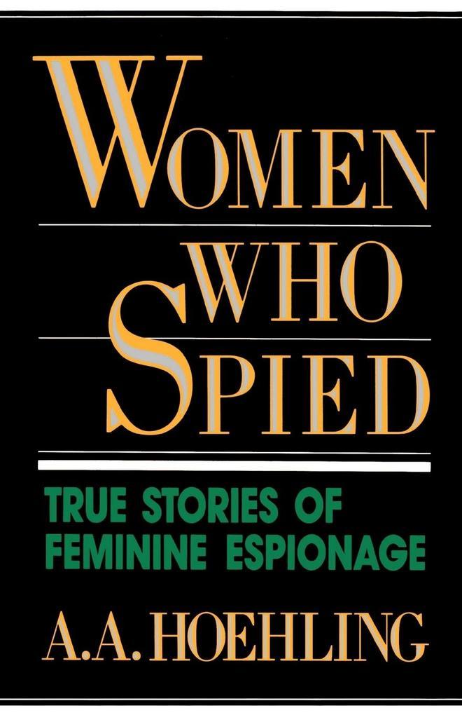 Women Who Spied als Taschenbuch