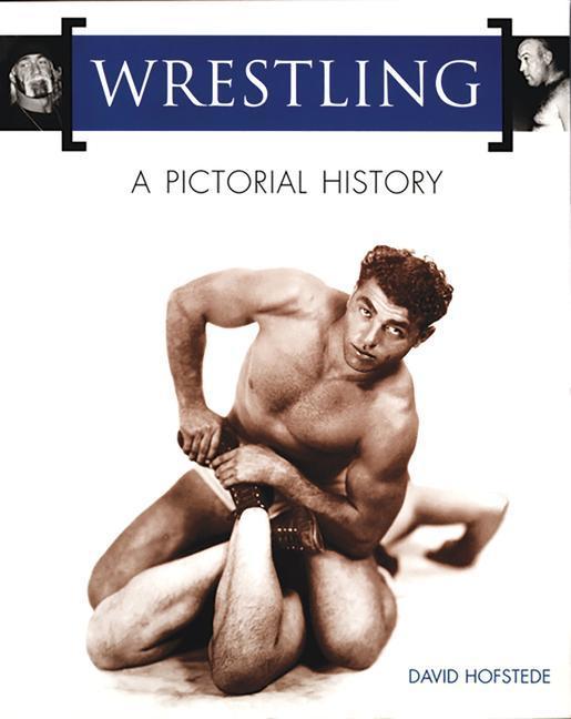 Wrestling: A Pictorial History als Taschenbuch