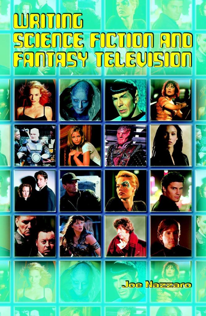 Writing Science Fiction and Fantasy Television als Taschenbuch