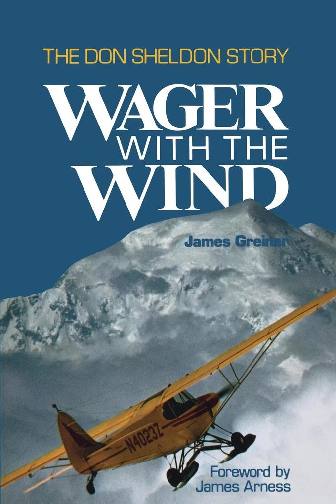 Wager with the Wind: The Don Sheldon Story als Taschenbuch