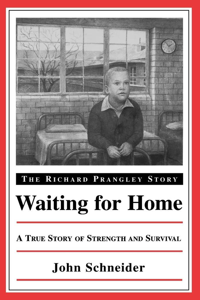Waiting for Home: The Richard Prangley Story als Taschenbuch