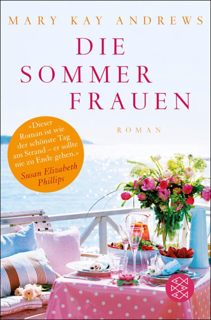 Die Sommerfrauen als eBook von Mary Kay Andrews