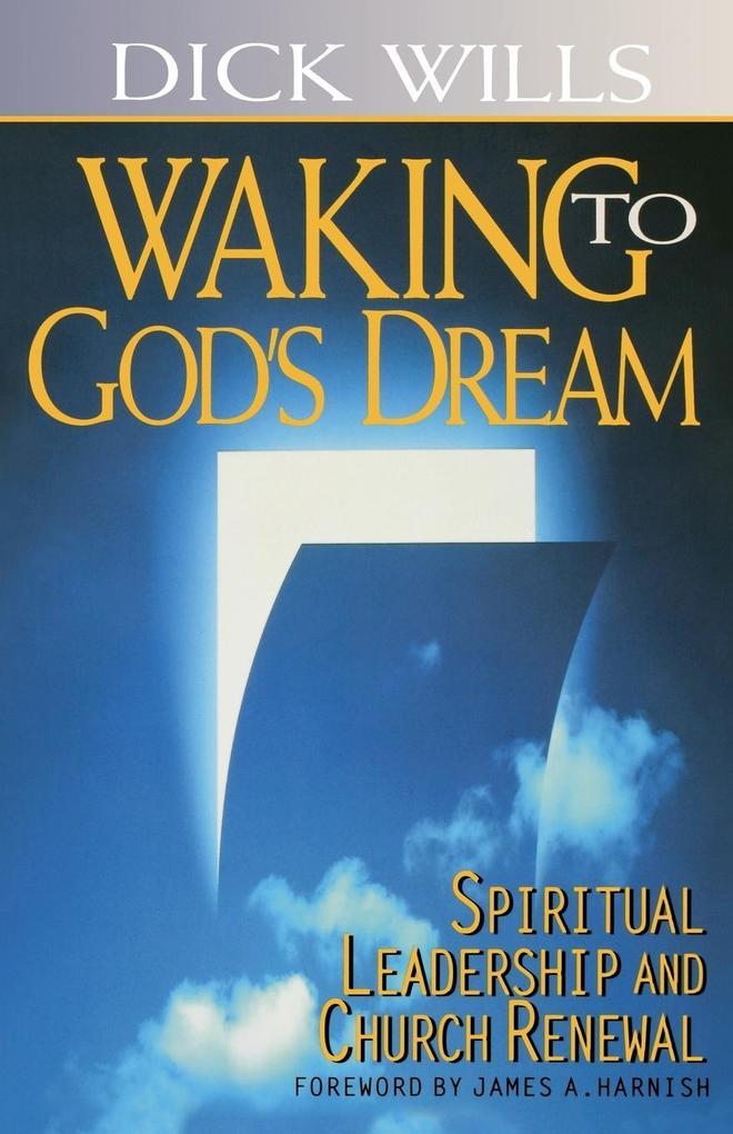 Waking to God's Dream als Taschenbuch