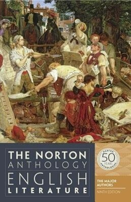 The Norton Anthology of English Literature. The Major Authors