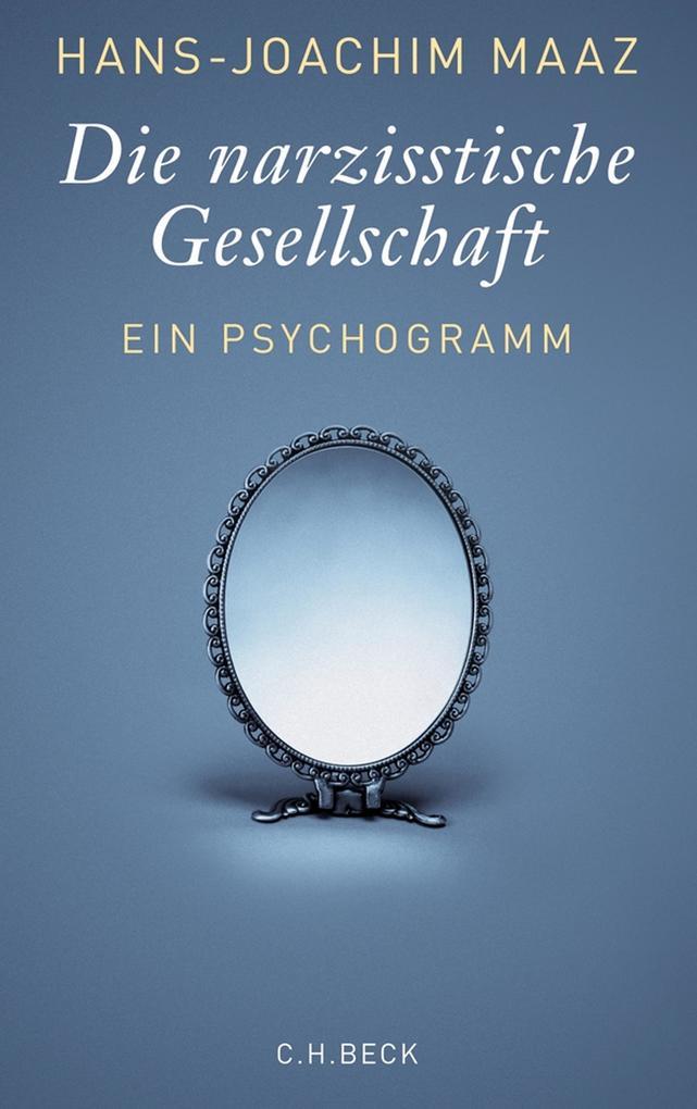 Die narzisstische Gesellschaft als eBook epub
