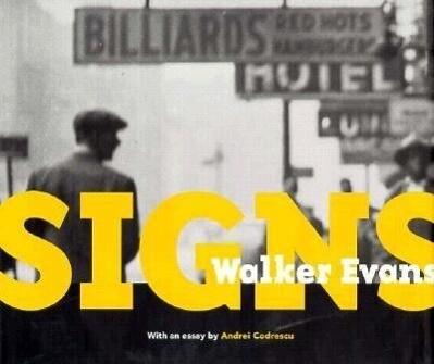 Walker Evans: Signs als Buch